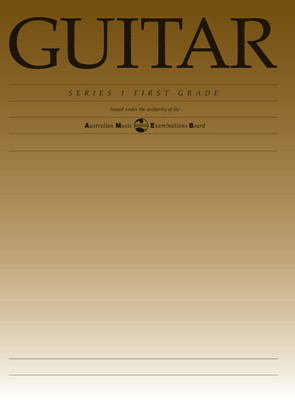Guitar Series 1 - First Grade - Classical Guitar|Guitar AMEB - Adlib Music