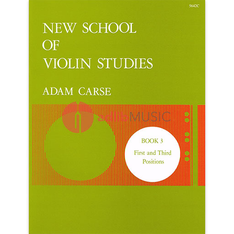 New School of Violin Studies Book 3 - First and Third Postions - Adam Carse - Stainer & Bell