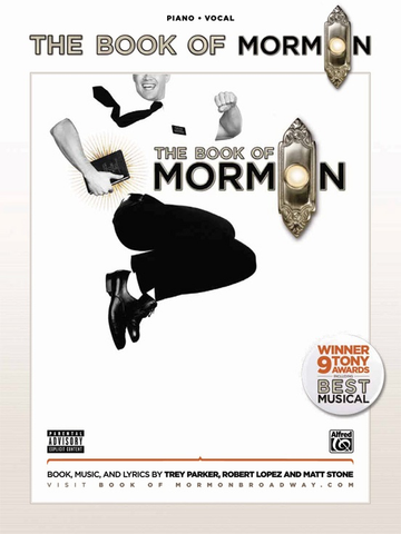 BOOK OF MORMON - SHEET MUSIC COLLECTION - PIANO|VOCAL - PARKER, LOPEZ, STONE - Alfred Music