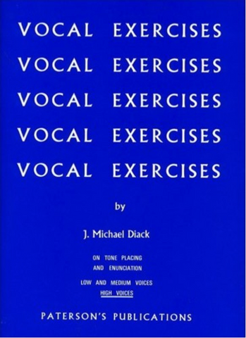 VOCAL EXERCISES - J. MICHAEL DIACK - HIGH VOICE - Paterson's Publications