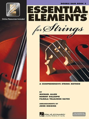 Essential Elements for Strings - Book 2 with EEi - String Bass - Double Bass Michael Allen|Pamela Tellejohn Hayes|Robert Gillespie Hal Leonard Sftcvr/Online Audio