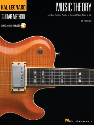 Music Theory for Guitarists - Everything You Ever Wanted to Know But Were Afraid to Ask - Guitar Tom Kolb Hal Leonard /CD - Adlib Music