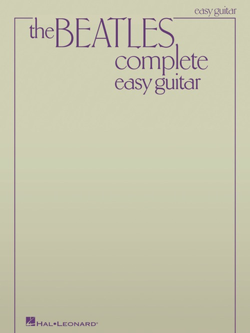 The Beatles Complete - Easy Guitar - Updated Edition - Guitar|Vocal Hal Leonard