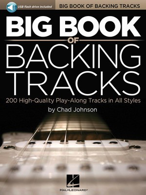 Big Book of Backing Tracks - 200 High-Quality Play_Along Tracks in All Styles - Chad Johnson Hal Leonard /USB