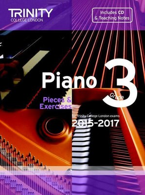 Piano Pieces & Exercises - Grade 3 with CD - for Trinity College London exams 2015-2017 - Piano Trinity College London /CD
