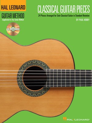 Classical Guitar Pieces - 24 Pieces Arranged for Solo Guitar in Standard Notation - Guitar Paul Henry Hal Leonard /CD