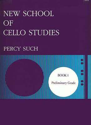 New School of Cello Studies Book 1 - Preliminary Grade - Percy Such - Cello Stainer & Bell Cello Solo