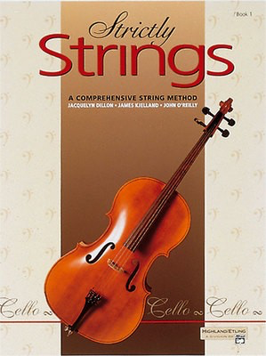 Strictly Strings, Book 1 - Cello - Jacquelyn Dillon|James Kjelland|John O'Reilly - Cello Alfred Music - Adlib Music