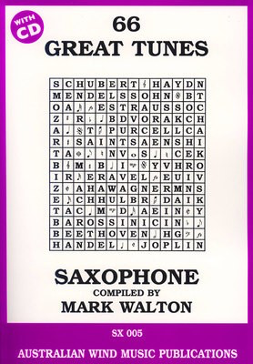 66 Great Tunes for Alto Saxophone - Alto Saxophone Mark Walton Australian Wind Music Publications /CD