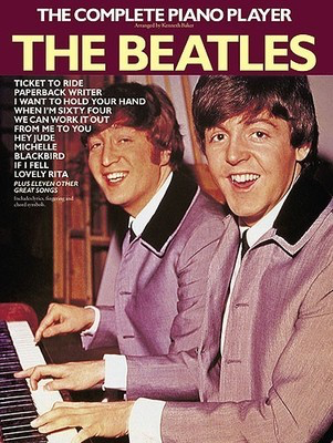 The Complete Piano Player: The Beatles - Piano Kenneth Baker Northern Songs Piano, Vocal & Guitar - Adlib Music