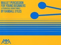Mallet Percussion for Young Beginners - Randy Eyles - Meredith Music