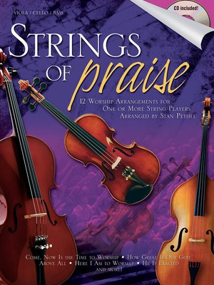 Strings of Praise - Double Bass|Viola|Cello Stan Pethel Shawnee Press String Ensemble