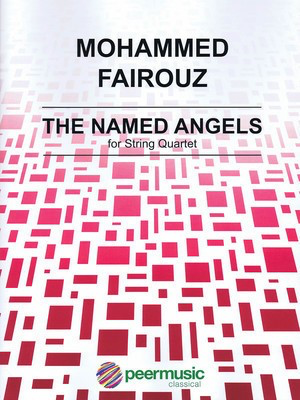 The Named Angels - String Quartet Score and Parts - Mohammed Fairouz - Peermusic Classical String Quartet Score/Parts