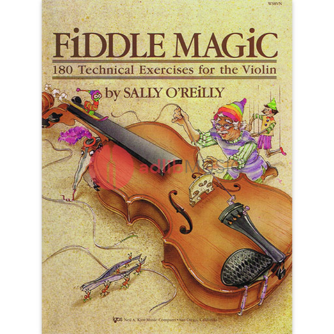 Fiddle Magic - 180 Technical Exercises for the Violin - Sally O'Reilly