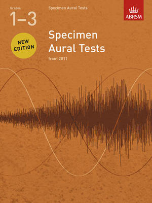 Specimen Aural Tests, Grades 13 - new edition from 2011 - ABRSM - ABRSM