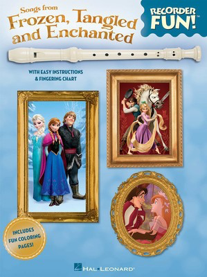 Songs from Frozen, Tangled and Enchanted - Recorder Fun! - with Easy Instructions & Fingering Chart - Recorder Hal Leonard - Adlib Music