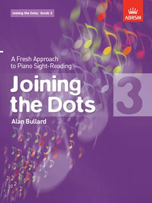 Joining the Dots, Book 3 (piano) - A Fresh Approach to Piano Sight-Reading - Alan Bullard - Piano ABRSM Piano Solo - Adlib Music