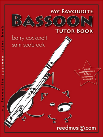 My Favourite Bassoon Tutor Book - Barry Cockcroft & Sam Seabrook - Reed Music