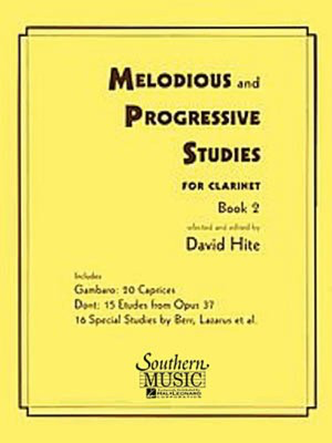 Melodious and Progressive Studies for Clarinet, Book 2 - Clarinet David Hite Southern Music Co. Clarinet Solo