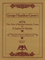 Modern Improvising and Application of Ideas to Melody - for Xylophone and Marimba - Advanced Level - George Hamilton Green - Marimba|Xylophone Meredith Music