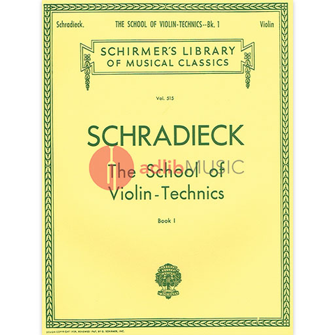 School of Violin Technics - Book 1 - Exercises for Promoting Dexterity - Henry Schradieck - Schirmer Edition