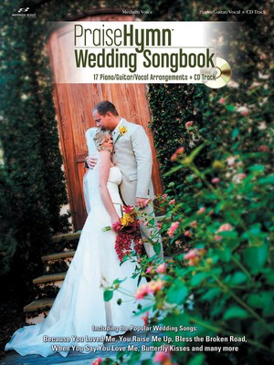 Praise Hymn Wedding Songbook - Guitar|Piano|Vocal Various Arrangers Brentwood-Benson Piano, Vocal & Guitar /CD