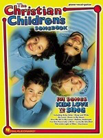 The Christian Children's Songbook - Various - Hal Leonard Piano, Vocal & Guitar
