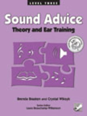 Sound Advice Level 3 - Theory and Ear Training - Brenda Braaten|Crystal Wiksyk - Frederick Harris Music