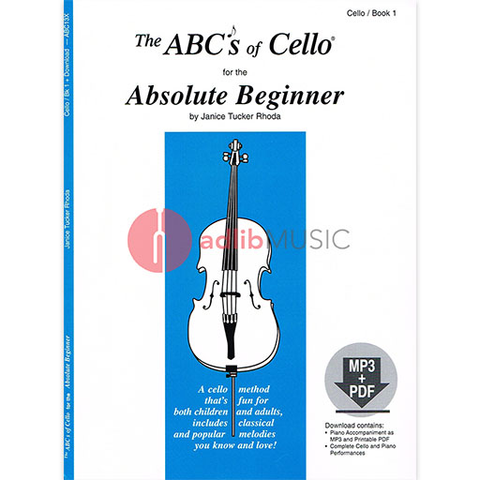 The ABC's of Cello for the Absolute Beginner - Book 1 - Janice Tucker Rhoda - Cello Carl Fischer /CD