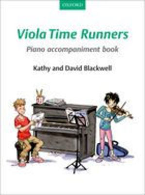 Viola Time Runners Piano Accompaniment Book - David Blackwell|Kathy Blackwell - Oxford University Press - Piano Accompaniment