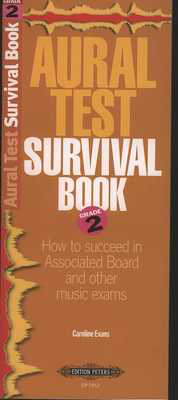 Aural Test Survival Book - Grade 2 - Caroline Evans - Edition Peters