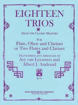 18 Trios (Complete) from Classic Master - Woodwind Trio - Albert Andraud Albert Andraud|Ary Van Leeuwen Southern Music Co. Woodwind Trio Score/Parts