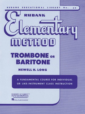 Rubank Elementary Method - Trombone or Baritone - Trombone Rubank Publications - Adlib Music