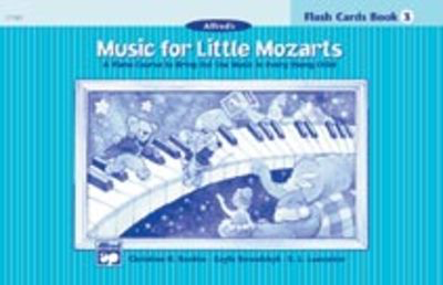 Music for Little Mozarts: Flash Cards, Level 3 - Christine H. Barden|E. L. Lancaster|Gayle Kowalchyk - Piano Alfred Music Flash Cards