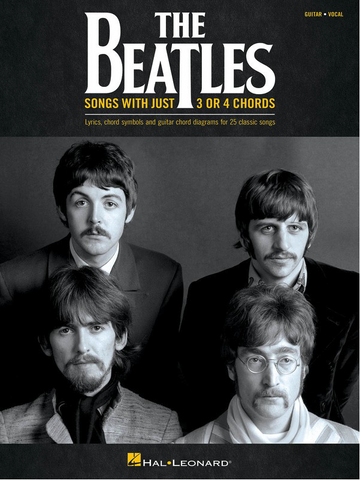 The Beatles - Songs With Just 3 or 4 Chords - Guitar/Vocal - Hal Leonard