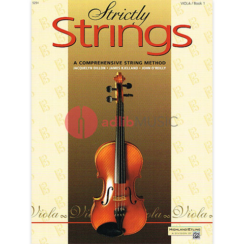 Strictly Strings, Book 1 - Viola - Dillon, Kjelland & O'Reilly - Alfred Music