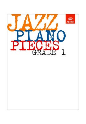 Jazz Piano Pieces, Grade 1 - Piano ABRSM Piano Solo