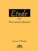 Etude for Percussion Quartet - Garwood Whaley - Meredith Music Percussion Quartet Score/Parts