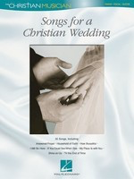 Songs for a Christian Wedding - The Christian Musician - Various - Guitar|Piano|Vocal Hal Leonard Piano, Vocal & Guitar