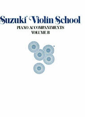 Suzuki Violin School Bk B Pno Acc Bk 6-10 - Dr. Shinichi Suzuki - Violin Summy Birchard Piano Accompaniment