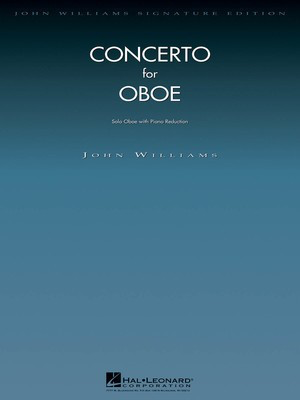 Concerto for Oboe - Oboe with Piano Reduction - John Williams - Oboe Hal Leonard
