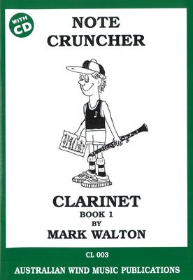 Note Cruncher for Clarinet Book 1 - Mark Walton - Clarinet Australian Wind Music Publications /CD - Adlib Music