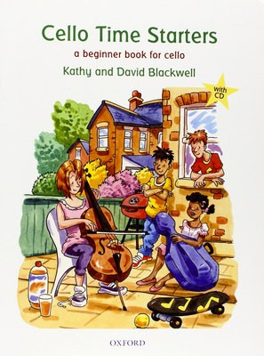 Cello Time Starters + CD - A beginner book for cello - David Blackwell|Kathy Blackwell - Cello Oxford University Press Cello Solo /CD - Adlib Music