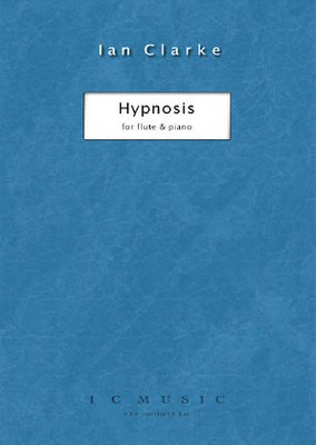 Hypnosis - Ian Clarke|Simon Painter - Flute I C Music - Adlib Music