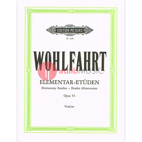 40 Elementary Studies Op. 54 for Violin - Wolfahrt - Peters