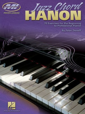 Jazz Chord Hanon - 70 Exercises for the Beginning to Professional Pianist - Piano Peter Deneff Musicians Institute Press Piano Solo