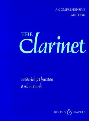 The Clarinet Vol. 1 - A Comprehensive Method - Alan Frank|Frederick J. Thurston - Clarinet Boosey & Hawkes