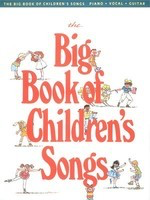 The Big Book of Children's Songs - Various - Guitar|Piano|Vocal Hal Leonard - Adlib Music