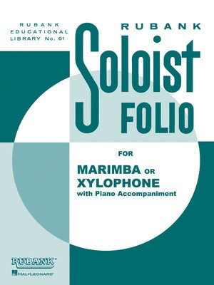 Soloist Folio - Xylophone or Marimba and Piano - Various - Xylophone Rubank Publications