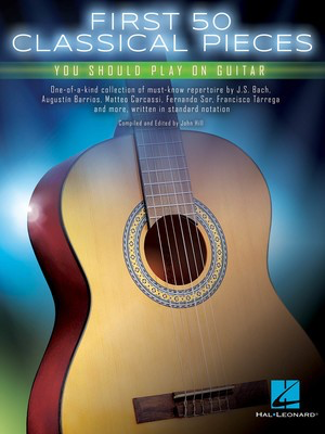 First 50 Classical Pieces You Should Play On Guitar - Various - Guitar Hal Leonard - Adlib Music